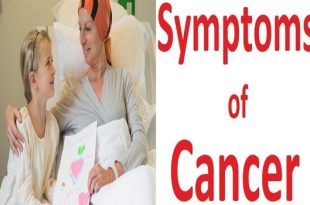 Cancer symptoms that you may not be aware of