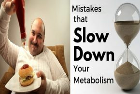 4 Mistakes That Can Slow Down Your Metabolism