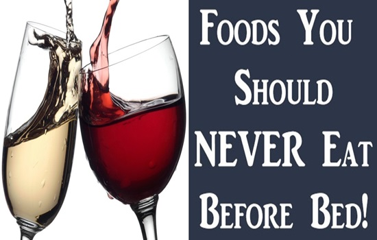 4 Foods You Should Never Eat Before Bed