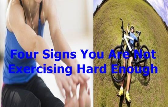 Signs You Are Not Exercising Hard Enough