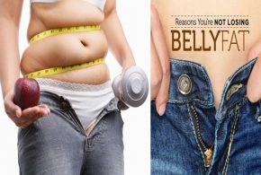 Reasons Why You Are Not losing Belly Fat