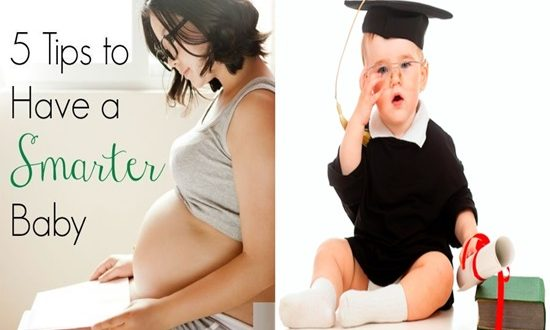 5 Practical Tips To Make Your Baby Smart