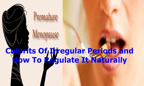 Culprits Of Irregular Periods and How To Regulate It Naturally