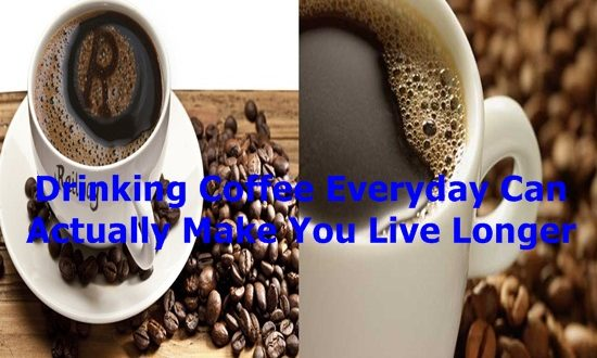 Drinking Coffee Everyday Can Actually Make You Live Longer