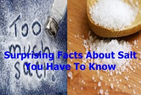 Surprising Facts About Salt You Have To Know