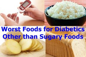 The Worst Foods for Diabetics Other than Sugary Foods